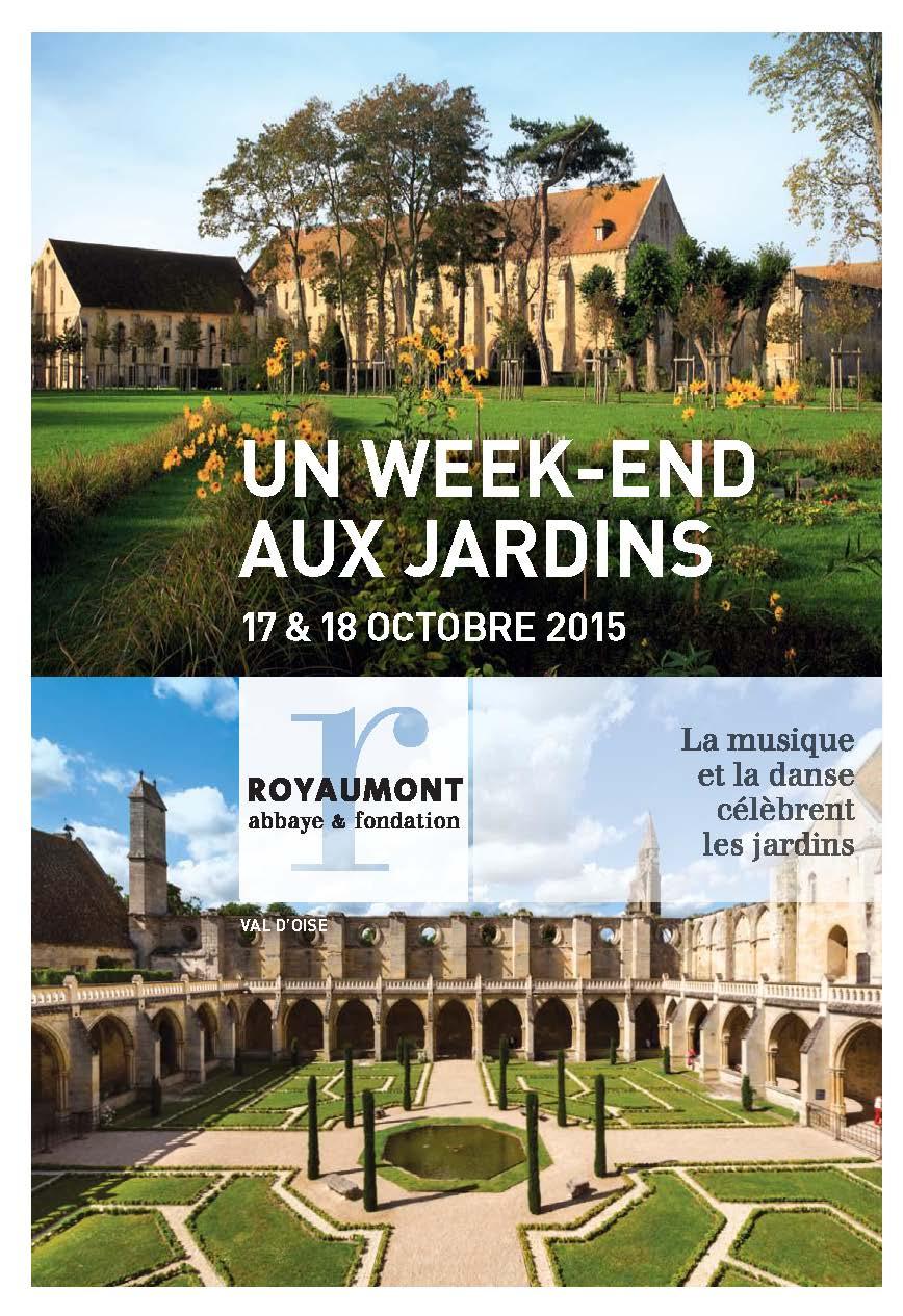 Programme Un week-end aux jardins, 17-18 octobre 2015 / Abbaye de Royaumont